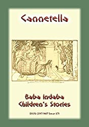CANNETELLA - An Italian Childrens Story: Baba Indaba Childrens Stories - Issue 175 (Baba Indaba Childrens Stories)