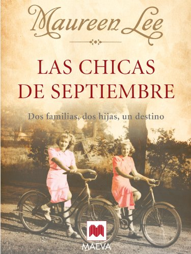 Las chicas de septiembre (Grandes Novelas) por Maureen Lee