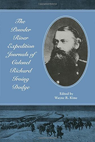 the-powder-river-expedition-journals-of-colonel-richard-irving-dodge