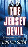 Front cover for the book The Jersey Devil by Hunter Shea