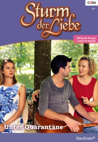 Sturm der Liebe 91: Unter Quarantäne [Kindle Edition]