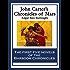 John Carter's Chronicles of Mars: A Princess of Mars; Gods Of Mars; Warlords of MarsThuvia, Maid of Mars; The Chessmen of Mars; The Master Mind of Mars; A Fighting Man of Mars