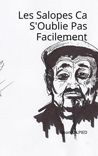 Les Salopes Ca S'Oublie Pas Facilement par JEAN MILPIED