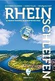 Rheinschleifen - Offizieller Wanderführer. 21 neue Premium-Rundwege an Rheinsteig und Rheinburgenweg: Sagenhafter Wandergenuß zwischen Bingen und Bonn - mit App-Anbindung, GPS-Daten, Detailkarten.