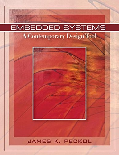 Pdf Free Embedded Systems A Contemporary Design Tool Any Format By James K Peckol Nadia Best Computer Ebook