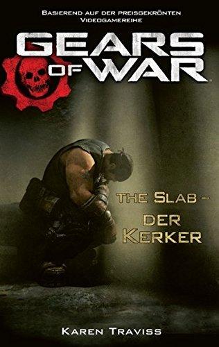 Preisvergleich Produktbild Gears of War, Bd. 2: The Slab - Der Kerker