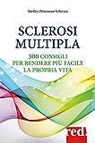Sclerosi multipla: 300 consigli per rendere più facile la propria vita