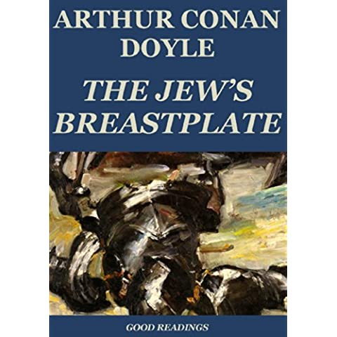 The Jew's Breast-Plate (Annotated) (English Edition)