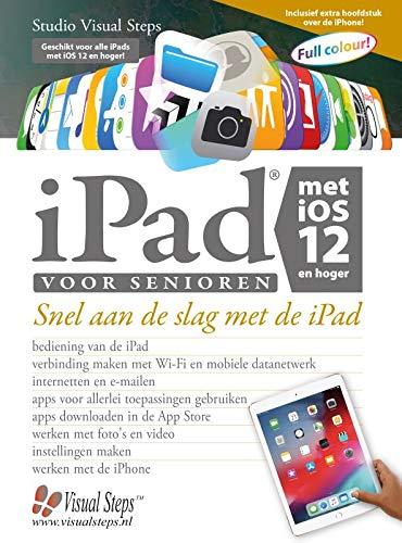iPad voor senioren met iOS 12 en hoger por Studio Visual Steps