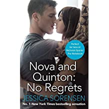 Nova and Quinton: No Regrets (Breaking Nova) by Jessica Sorensen (2015-04-02)