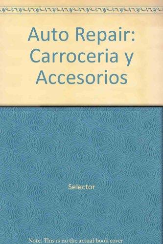 Auto Repair: Carroceria y Accesorios por Selector
