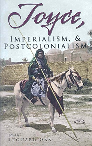 [Joyce, Imperialism, and Postcolonialism] (By: Leonard Orr) [published: November, 2008]
