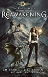 Reawakening: Age Of Magic - A Kurtherian Gambit Series (The Rise of Magic Book 2)