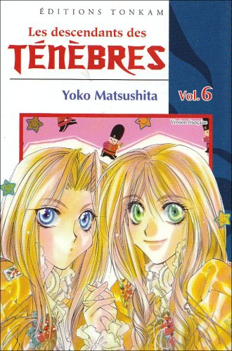 Les Descendants des Ténèbres Edition simple Tome 6