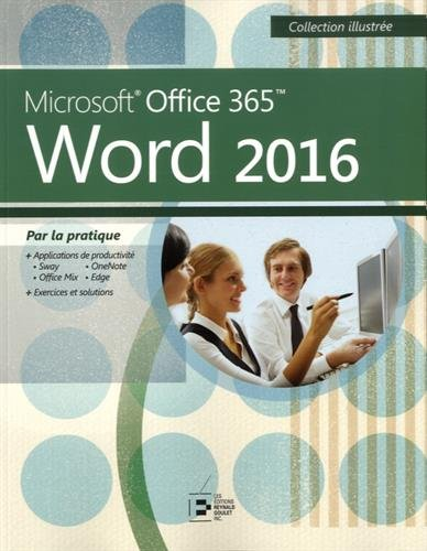 Microsoft Office 365 Word 2016 par From Reynald Goulet
