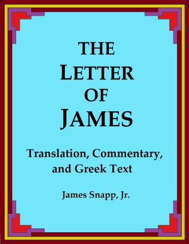 The Letter of James:  Translation, Commentary, and Greek Text
