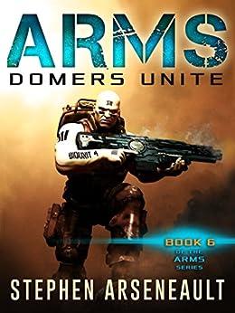 ARMS Domers Unite (English Edition) di [Arseneault, Stephen]