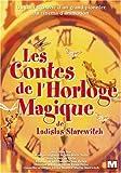 """Afficher """"Les Contes de l'horloge magique"""""""