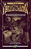 The Necronomicon: Selected Stories and Essays Concerning the Blasphemous Tome of the Mad Arab (Call of Cthulhu Novel)