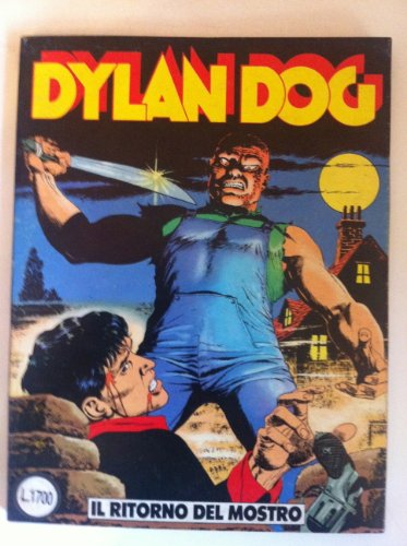 DYLAN DOG NUMERO 8 IL RITORNO DEL MOSTRO Ed. DAIM PRESS 1987 Bonelli PRIMA EDIZIONE