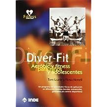 Diver-fit: Aeróbic y fitness para niños y adolescentes