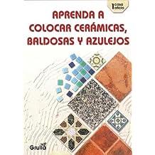 Aprenda a Colocar Ceramicas, Baldosas (Casa Oficio)