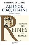 Image de Alienor d'Aquitaine: Epouse de louis VII, mère de Richard Cœur de Lion