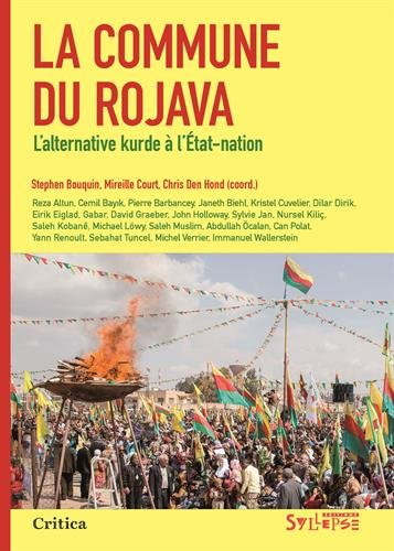 La commune du Rojava : L?alternative kurde à l?Etat-nation par Collectif