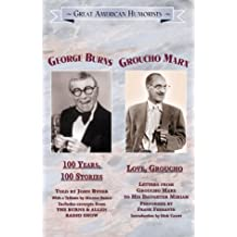 100 Years, 100 Stories/Love, Groucho (Great American Humorists)