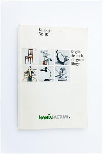 d4ff61a57d5294 Manufactum. Katalog Nr. 10. Es gibr sie noch