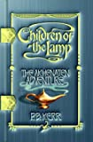 Children of the Lamp: #1 Akhenaten Adventure