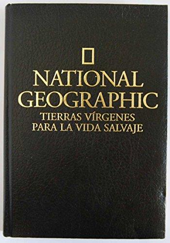 Descargar Libro Tierras virgenes para la vida salvaje (GRANDES OBRAS ILUSTR) de Noel Grove