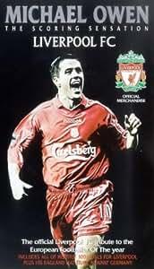 Michael Owen - The Scoring Sensation - Liverpool FC [VHS]