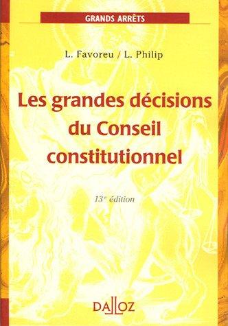 Les grandes décisions du Conseil constitutionnel : Edition 2005
