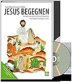 Jesus begegnen: Kompetenzorientierte Unterrichtsbausteine und Stationen Kl. 1+ 2 - Viola Maria Seifert