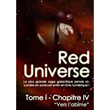 The Red Universe Tome 1 Chapitre 4: Vers l'abîme