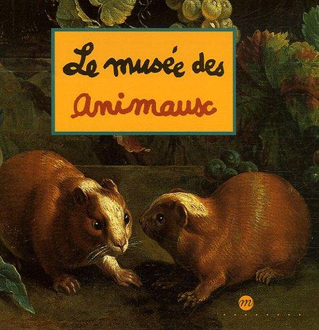 Le musée des animaux / Caroline Desnöettes  