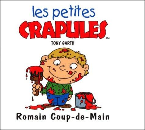 Romain Coup-de-Main par Tony Garth