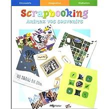 Scrapbooking : Animez vos souvenirs