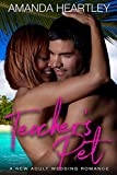 Teacher's Pet: A New Adult Wedding Romance (School's Out Book 2)