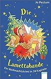 Die Lamettabande: Ein Weihnachtskrimi in 24 Kapiteln
