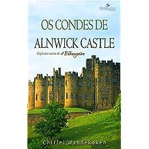 Os Condes de Alnwick Castle (Quarteto do Norte Livro 5) (Portuguese Edition)