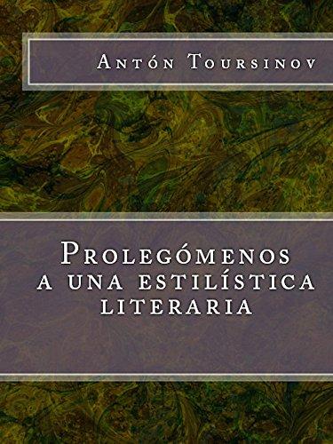 Prolegómenos a una estilística literaria por Antón A. Toursinov