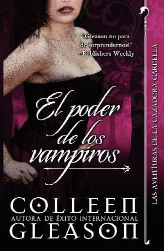 El Poder de Los Vampiros por Colleen Gleason