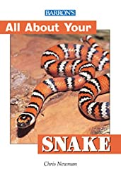 Snakes (All about Your Pet)