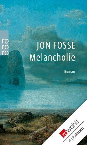 Buchseite und Rezensionen zu 'Melancholie' von Jon Fosse