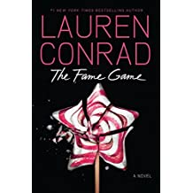 The Fame Game by Lauren Conrad (2012-04-03)