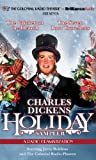 A Charles Dickens Holiday Sampler: A Radio Dramatization (The Colonial Radio Theatre)