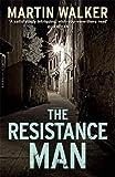 The Resistance Man: A Bruno Courrèges Investigation (Bruno Courreges 6)