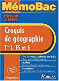 MEMO PREPA EXAM. CROQUIS GEOGR. TERM. (Ancienne Edition)
